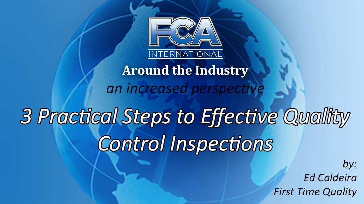 Around the Industry - 3 Practical Steps for Effective QC Inspections