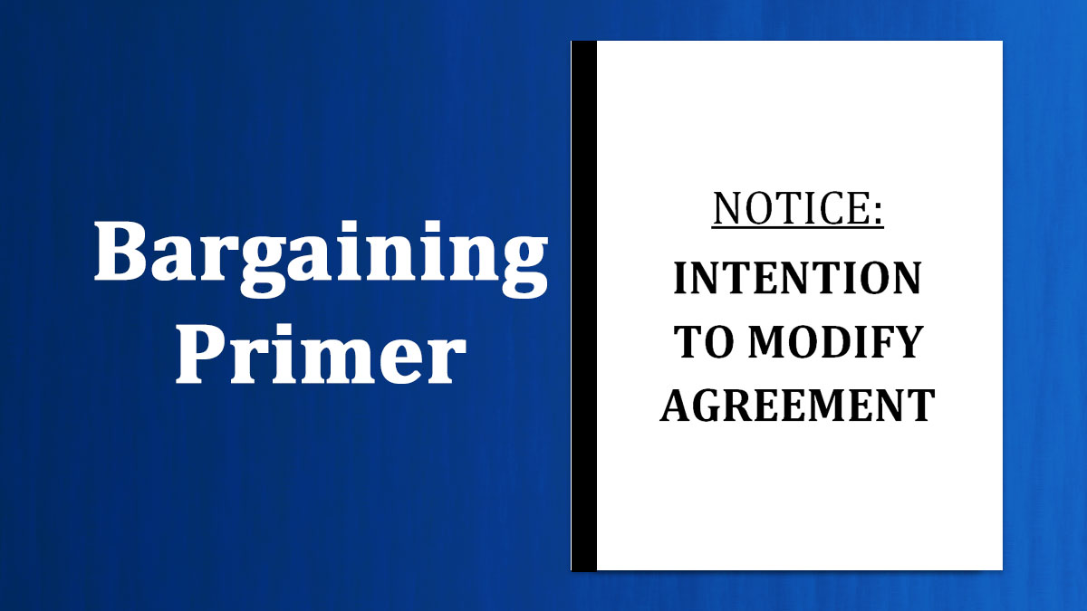 FCA News: Bargaining Primer - Notice of Intent to Modify Agreement